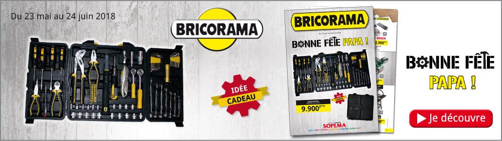 Catalogue Bonne fête papa 2018 Bricorama